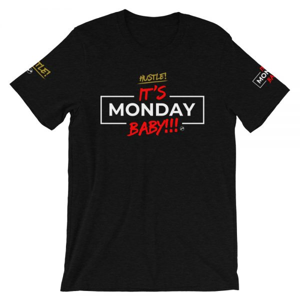 It's Monday Baby t-shirt - front - Projekt Group Marketing